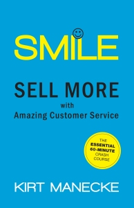 Kirt Manecke: Four Customer Service Tips  to Make Your Customers Smile | BILL QUISENG | Deliver the World's Best Customer Experience